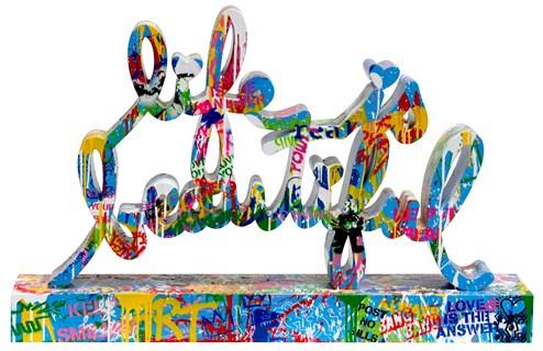 Life Is Beautiful by Mr. Brainwash - Original Metal Sculpture